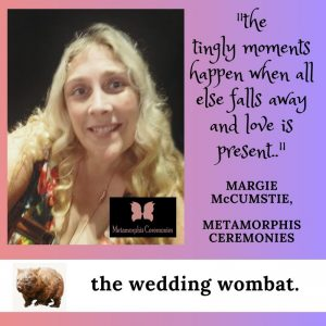 Welcome to the wedding wombat with Margie McCumstie