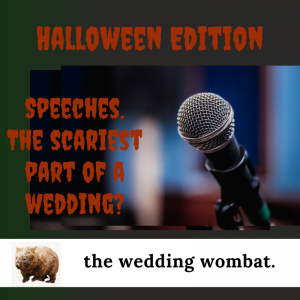 Speeches. The Scariest Part of a Wedding?